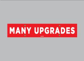 MANY UPGRADES
